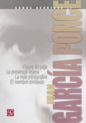 Obras reunidas, II. Novelas cortas, I por Juan García Ponce