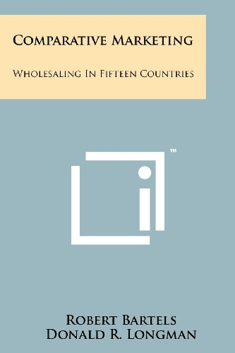 Comparative Marketing: Wholesaling in Fifteen Countries