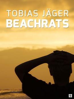 Beachrats (German Edition) by [Jäger, Tobias]
