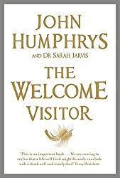 The Welcome Visitor by John Humphrys (2010-01-21)