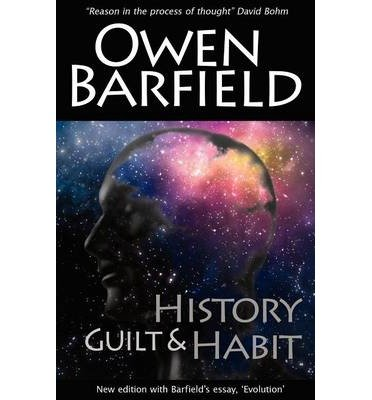 [(History, Guilt and Habit)] [Author: Owen Barfield] published on (November, 2012)