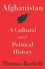Afghanistan – A Cultural and Political History (Princeton Studies in Muslim Politics)
