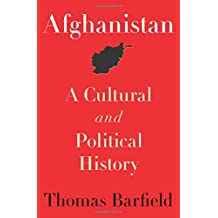 Afghanistan: A Cultural and Political History (Princeton Studies in Muslim Politics (Paperback))