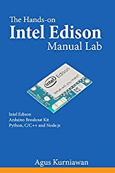 The Hands-on Intel Edison Manual Lab (English Edition)
