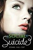 Social Suicide (Deadly Cool)