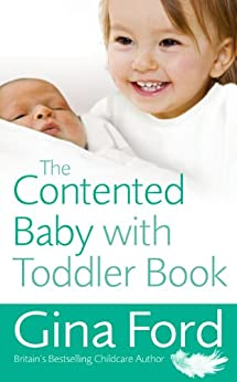 The Contented Baby with Toddler Book by [Ford, Gina]