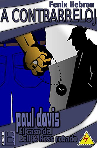 A Contrarreloj: Paul Davis, el caso del Bell & Ross robado por Fénix Hebrón