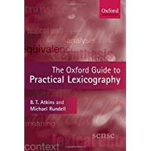 The Oxford Guide to Practical Lexicography (Oxford Linguistics)