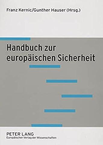 Handbuch zur europäischen Sicherheit: 2., durchgesehene Auflage