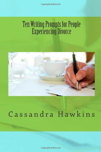Ten Writing Prompts for People Experiencing Divorce
