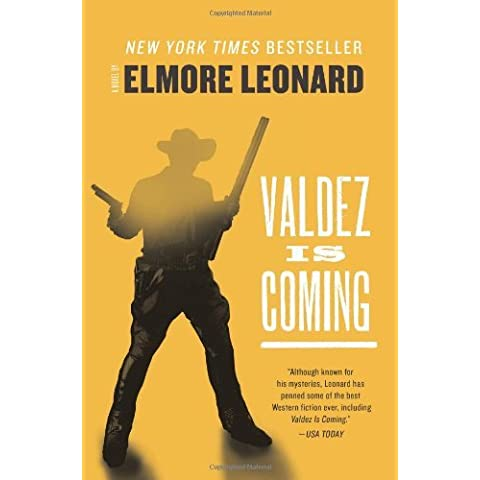 Valdez Is Coming by Elmore Leonard (26-Dec-2012) Paperback