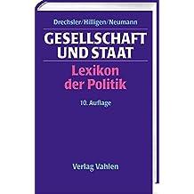 Gesellschaft und Staat: Lexikon der Politik