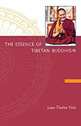 The essence of Tibetan Buddhism: The three principal aspects of the Path and an introduction to Tantra