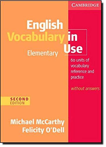 English vocabulary in use. Elementary. Book without answers. Per le Scuole superiori. Con espansione online