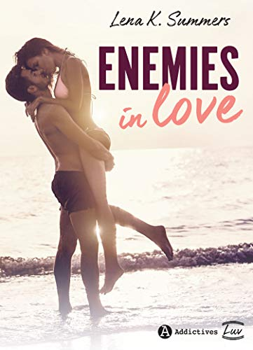 Enemies in Love par Lena K.  Summers