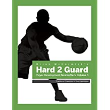 Brian McCormick's Hard2Guard Player Development Newsletter: Volume 3 (English Edition)