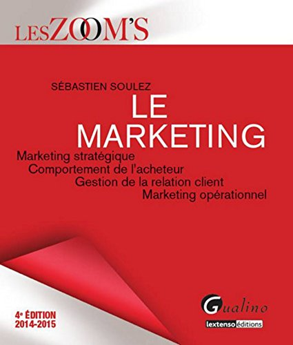 Zoom's - Le Marketing, 4ème Ed par Sebastien Soulez