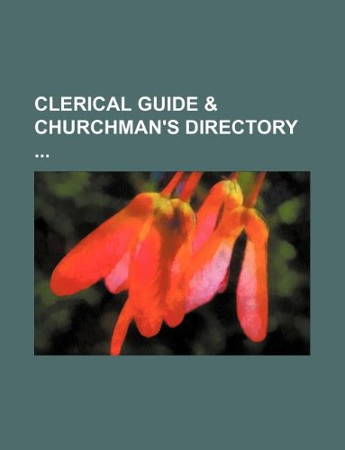 Clerical guide & churchman's directory