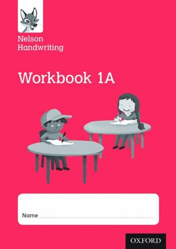 Nelson Handwriting: Year 1/Primary 2: Workbook 1A (pack of 10)