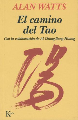 El camino del Tao (Sabiduría Perenne) por Alan Watts