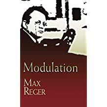 Max Reger Modulation (Dover Books On Music)
