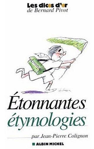 Etonnantes Étymologies