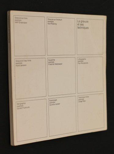 La gravure et ses techniques par Collectif