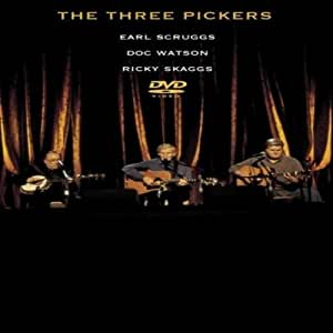 Ricky Skaggs / Earl Scruggs & Doc Watson : The three pickers