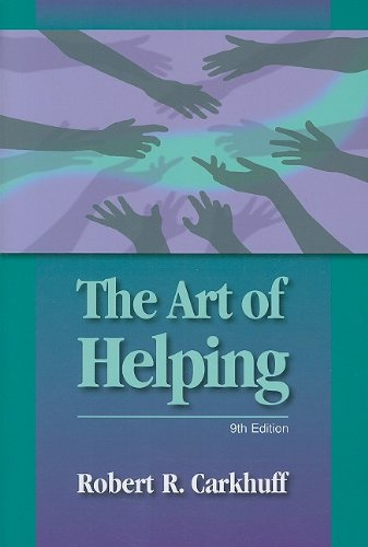 The Art of Helping por Robert R. Carkhuff