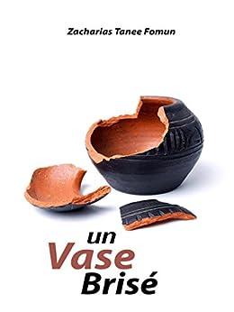 Un Vase Brisé (French Edition)
