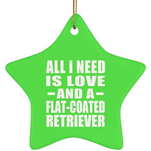 Designsify All I Need is Love and A Flat-Coated Retriever - Star Ornament Kelly Stern Weihnachtsbaumschmuck aus Keramik Weihnachten - Geschenk zum Geburtstag Jahrestag -