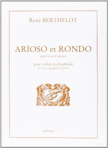Arioso et rondo dans le style ancien pour violon (ou hautbois) avec accompagnement piano par René Berthelot