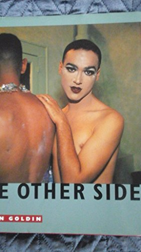 The Other Side, 1972-1992 por Nan Goldin
