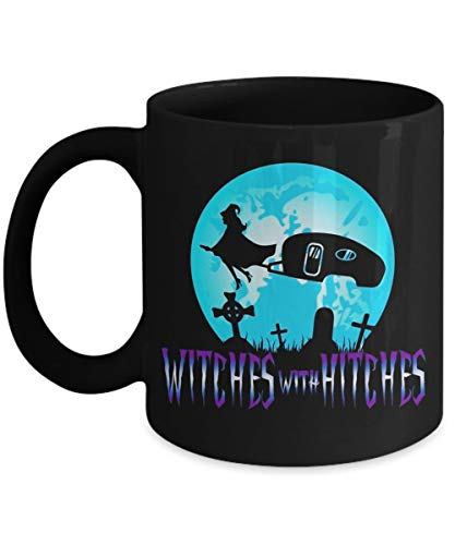 Witches With Hitches Trailer RV Camp Halloween Quote - Funny Happy Halloween Day Coffee Mug Gift Coffee Cup Mugs - Great Gifts Idea for Her, Women, Mo