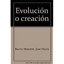 Evolución o creación