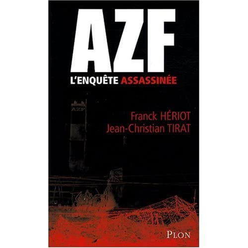 AZF L ENQUETE ASSASSINEE