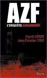 AZF : L'enquête assassinée