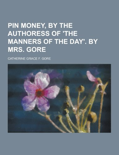 Pin Money, by the Authoress of