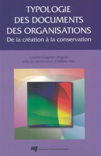 Typologie des documents des organisations : De la cration  la conservation