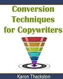 Conversion Techniques for Copywriters (English Edition)