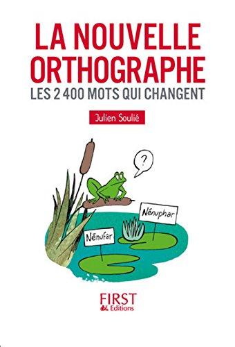 Petit livre de - La Nouvelle Orthographe