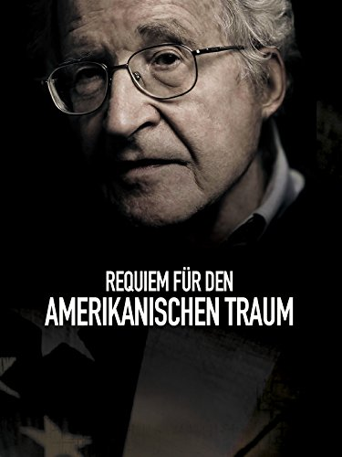 Requiem für den amerikanischen Traum (Requiem for the American Dream) [OV]