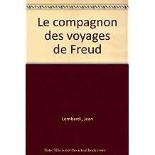 Le compagnon des voyages de Freud