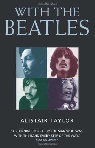 With the Beatles por Alistair Taylor