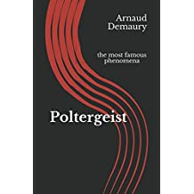 Poltergeist: the most famous phenomena
