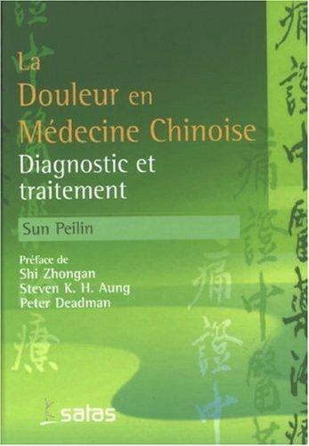 Traitement de la Douleur par la Phytothérapie Chinoise et l'Acupuncture