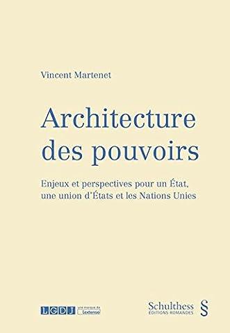 Cours Architecture - Architecture des pouvoirs : Enjeux et perspectives