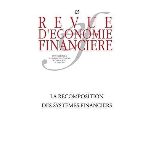 La recomposition des systèmes financiers (Revue d'économie financière)