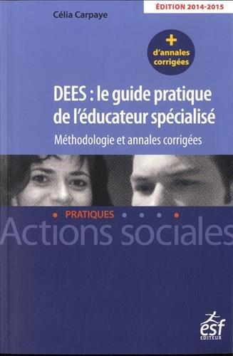 DEES : le guide pratique de l'éducateur spéci