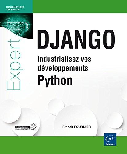 Django - Industrialisez vos développements Python